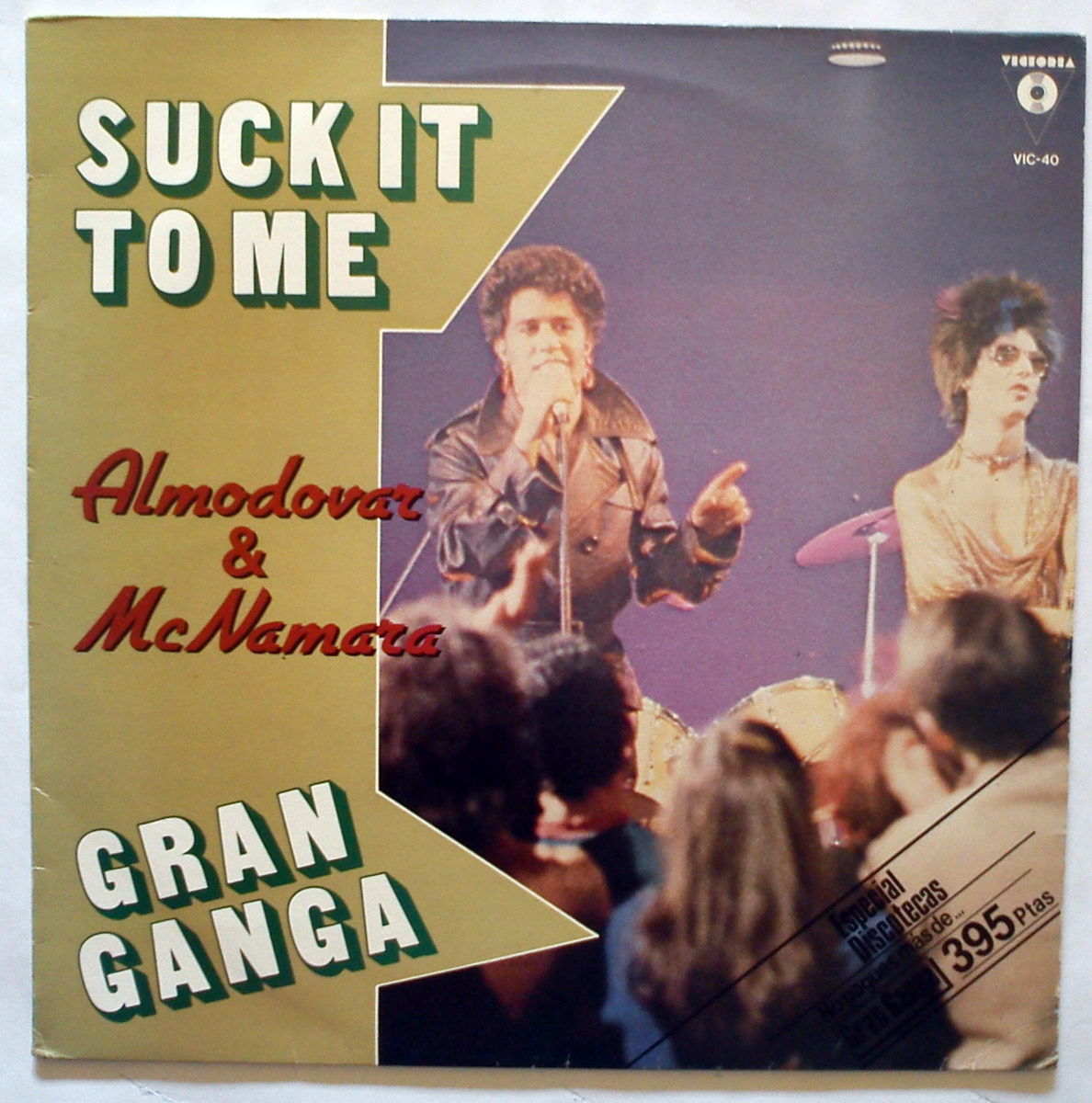 Almodovar & Mc Namara suck it to me / gran ganga (cantado) / gran ganga (instrum)