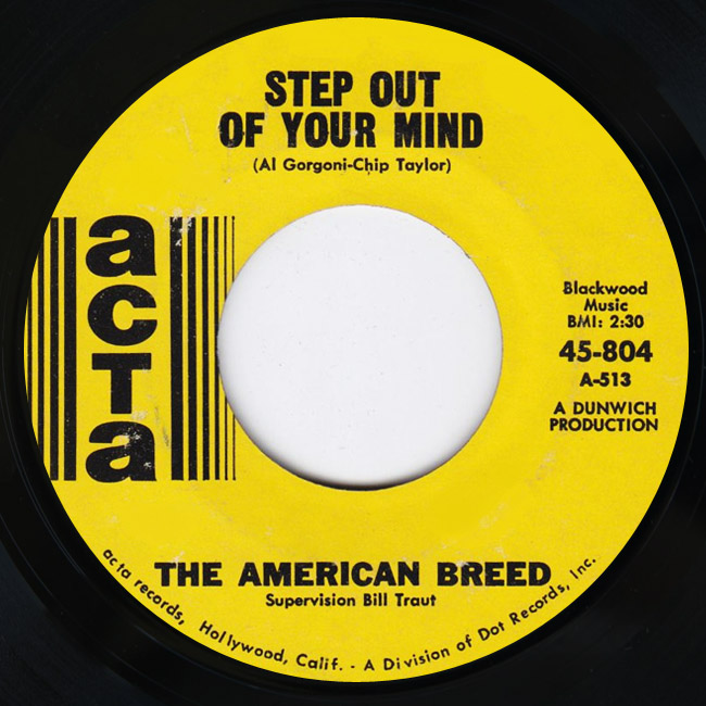 American Breed, the step out of your mind / same old thing