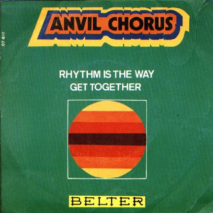 Anvil Chorus rhythm is the way / get together