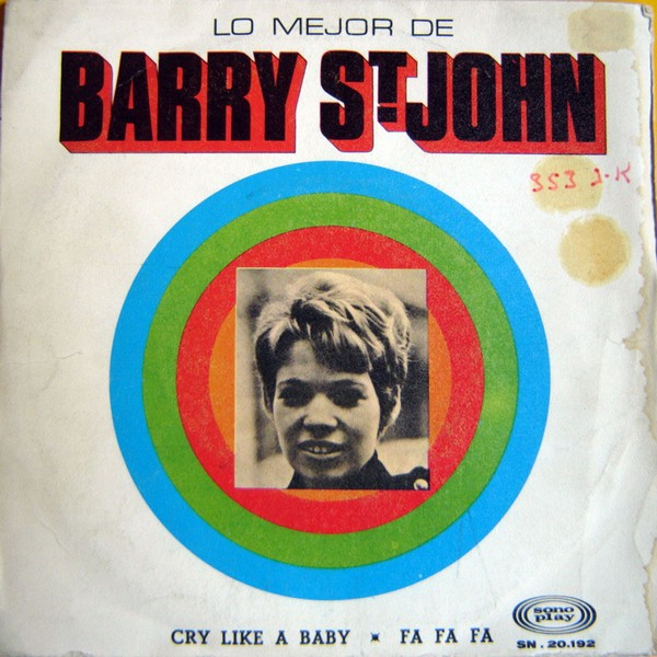 Barry St John cry like a baby / fa fa fa