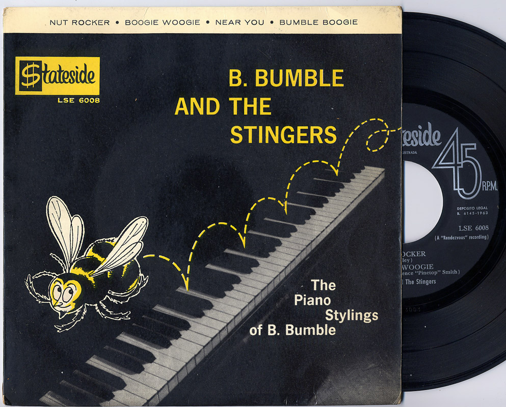 B.Bumble and the Stingers the piano stylings of B.Bumble: nut rocker / boogie woogie / near you / bumble boogie