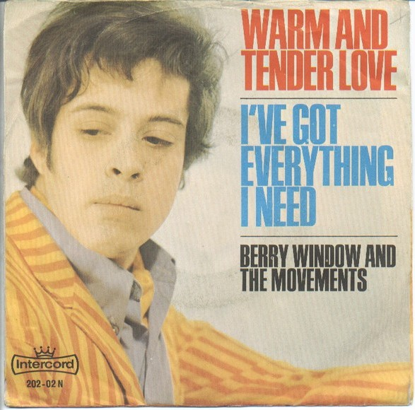 Berry Window And the Movements warm and tender love / i've got everything i need