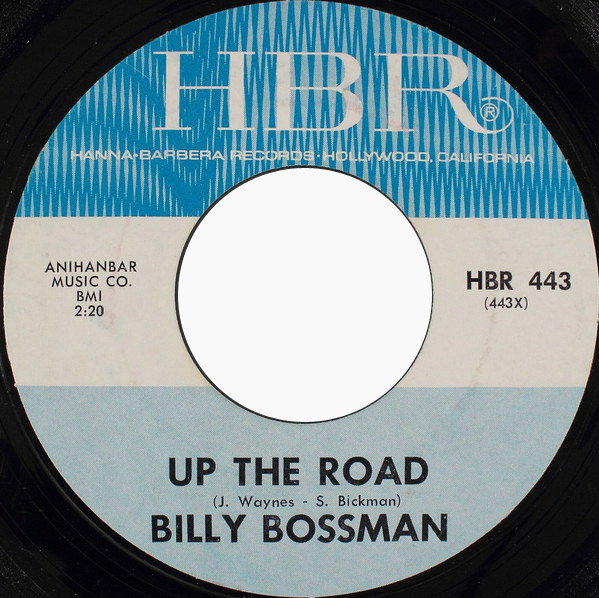 Billy Bossman|Bossmen, The up the road (vocal/instrumental)