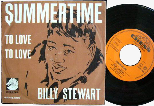 Billy Stewart summertime / to love to love