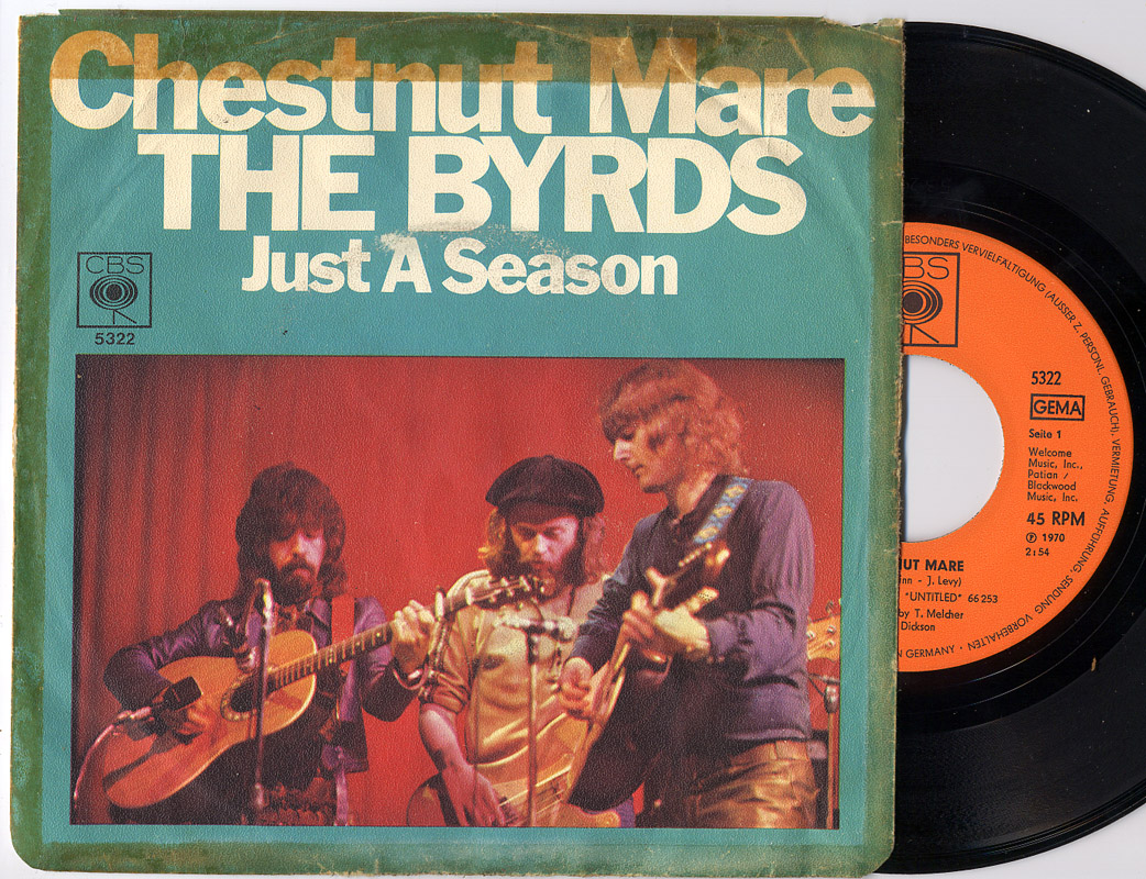 Byrds, the chestnut mare / just a season