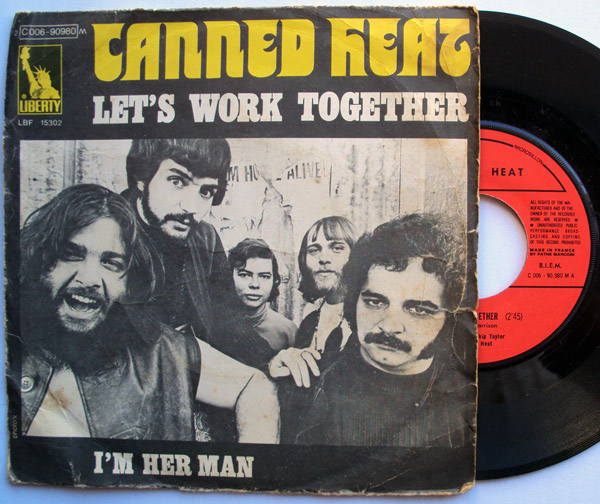 Canned Heat let's work together / i'm her man