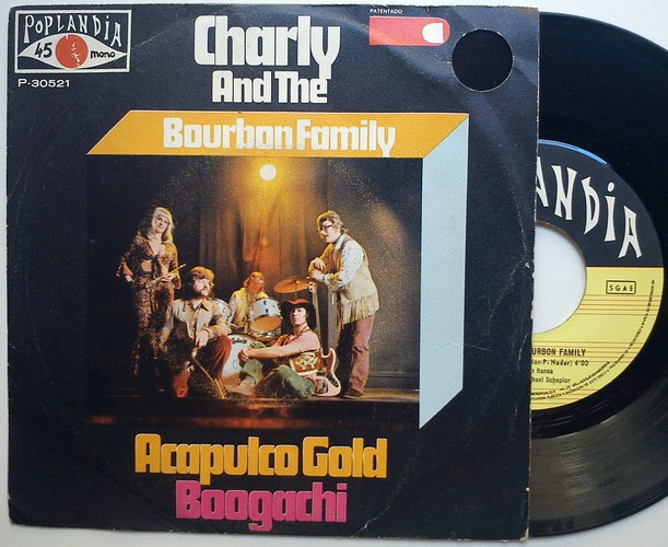 Charly And the Bourbon Family boogachi / acapulco gold
