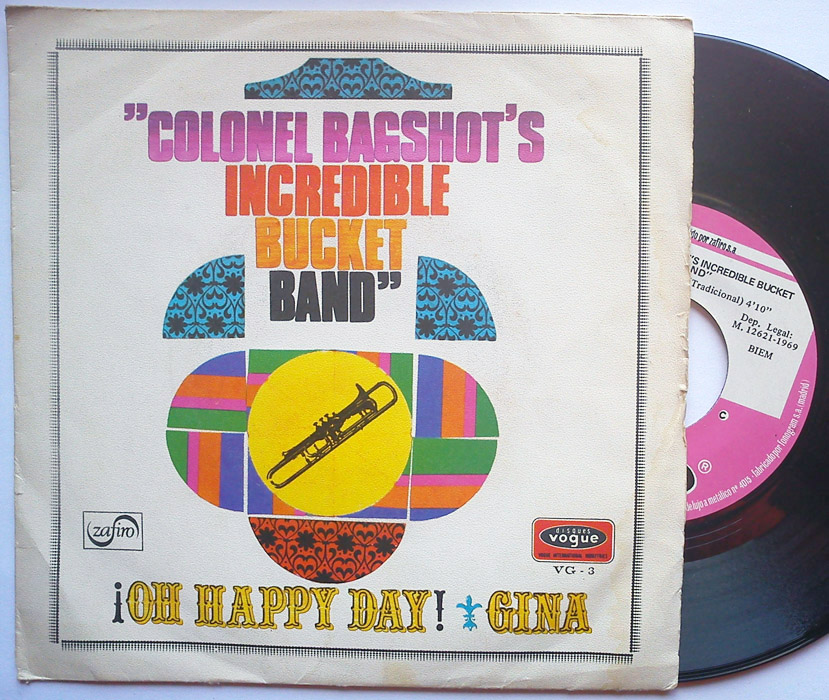 Colonel Bagshot | Colonel Bagshot's Incredible Bucket Band oh happy day / gina