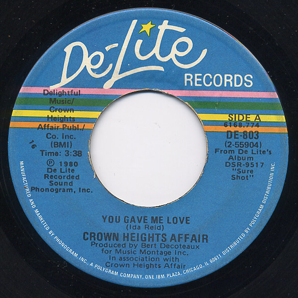 Crown Heights Affair you gave me love / tell me you love me