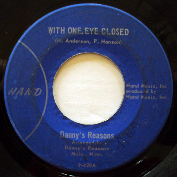 Danny's Reasons with one eye closed / thinking of you