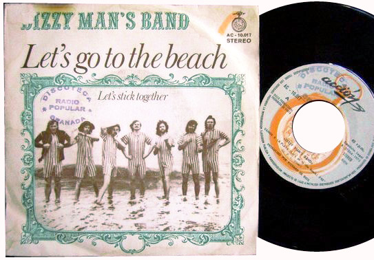 Dizzy Man's Band let's go to the beach / let's stick together