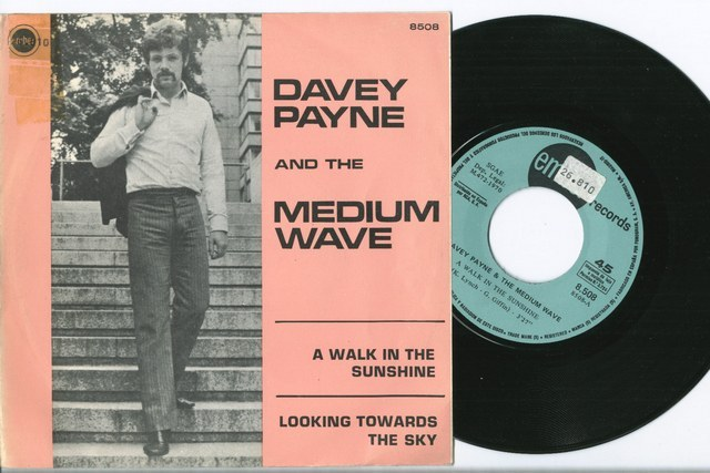 Davey Payne and the Medium Wave a walk in the sunshine / looking towards the sky