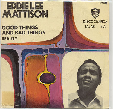 Eddie Lee Mattison good things and bad thing / reality
