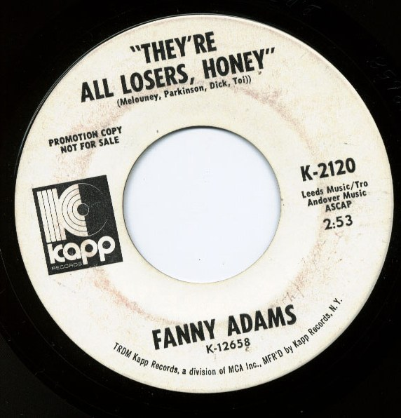 Fanny Adams got to get a message to you / they're all losers, honey