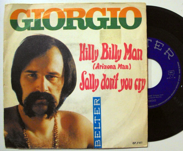 Giorgio Moroder hilly billy man (arizona man) / sally don't you cry