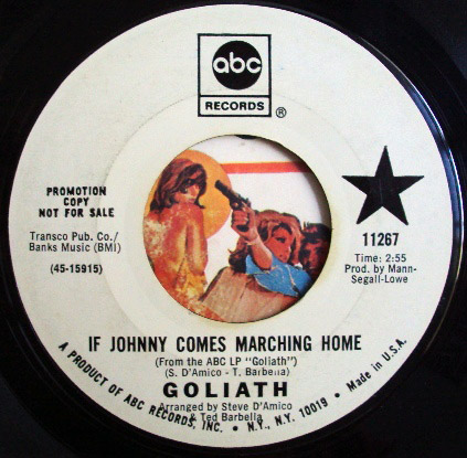 Goliath yesterday's children / if johnny comes marching home