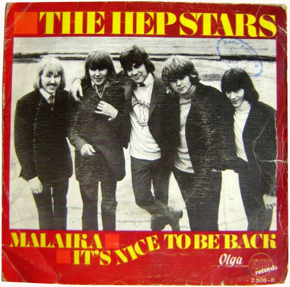 Hep Stars, the malaika / it's nice to be back