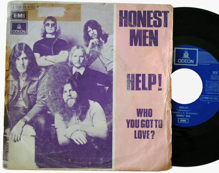 Honest Men help / who you got to love