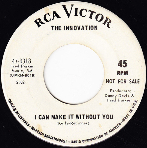 Innovation, the i can make it without you / heartaches and headaches