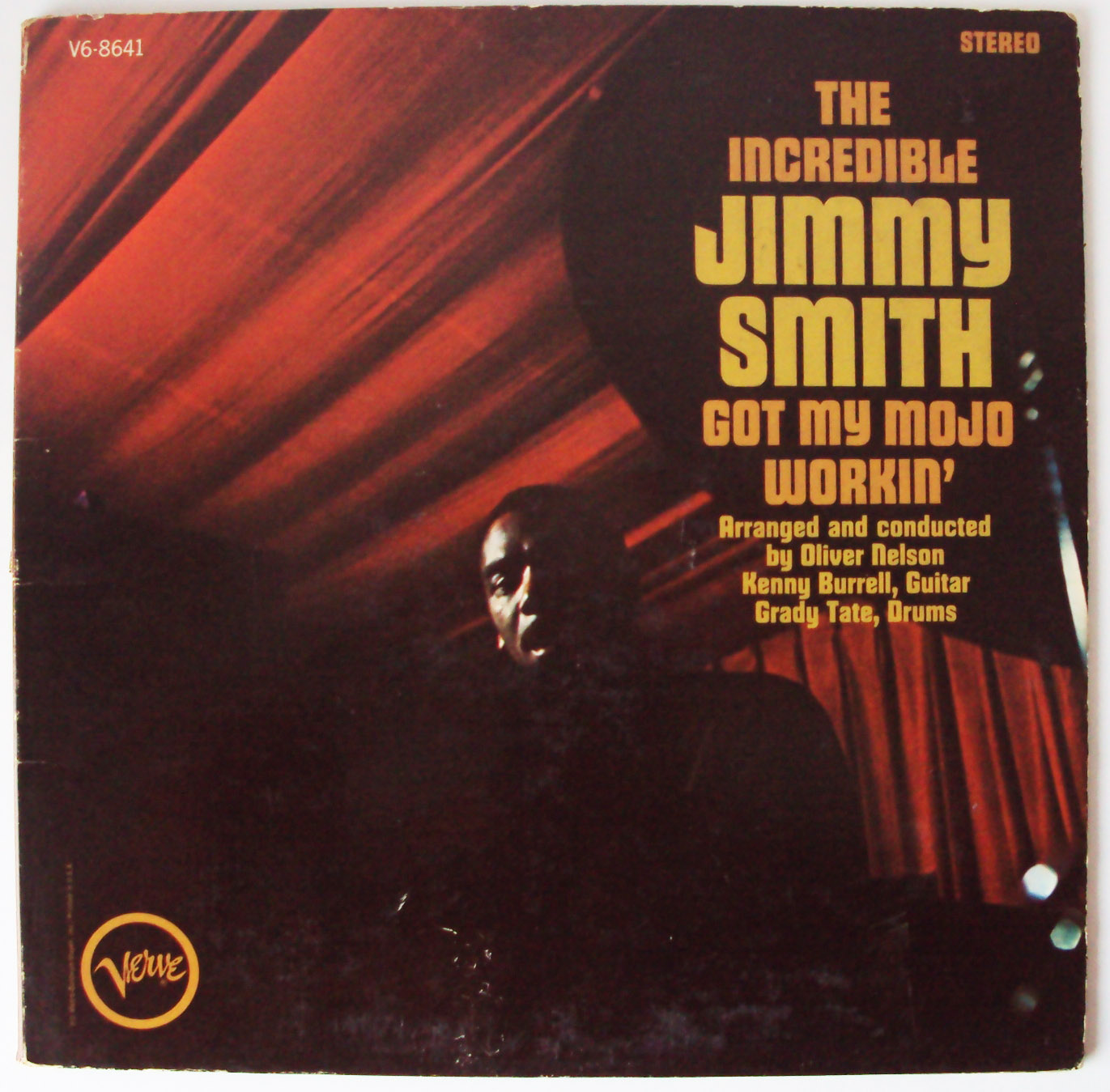 Jimmy Smith, the Incredible got my mojo workin'