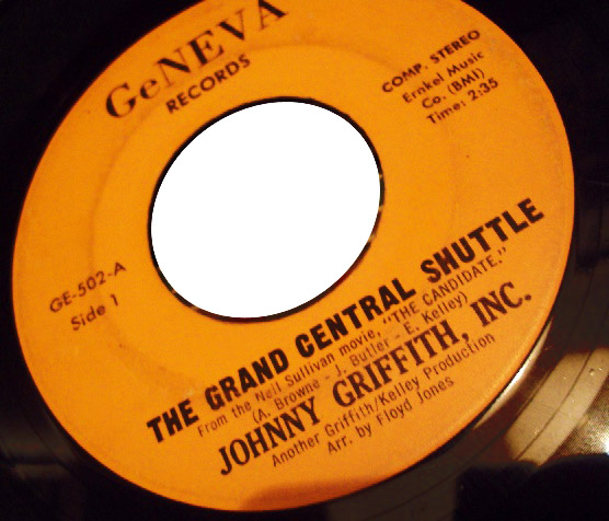 Johnny Griffith Inc the grand central shuttle / my love