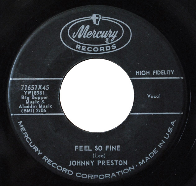 Johnny Preston feel so fine / i'm starting to go steady