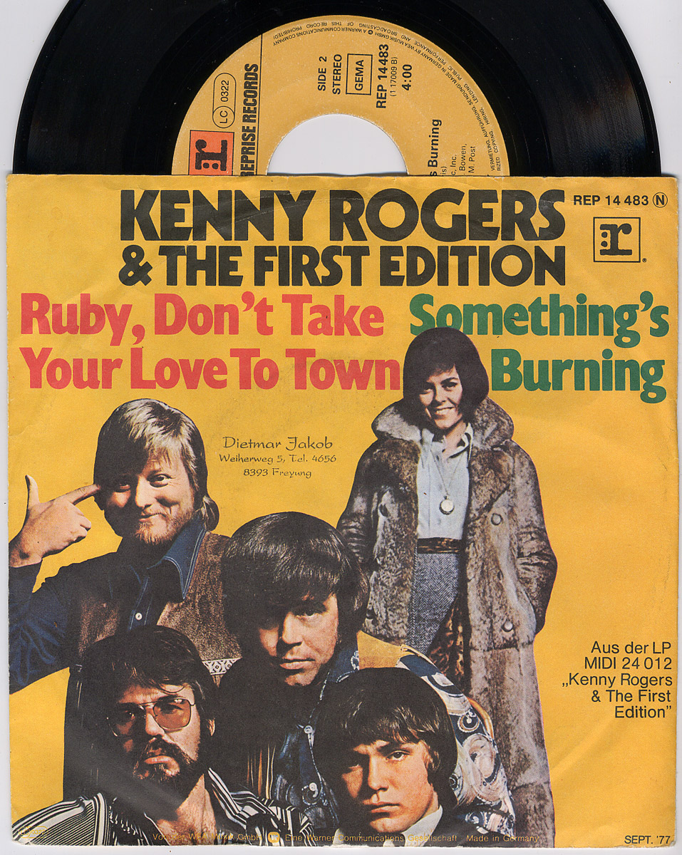 Kenny Rogers & the First Edition ruby, don't take your love to town / something's burning