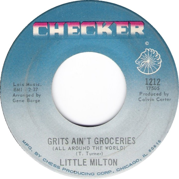 Little Milton grits ain't groceries / i can't quit you baby