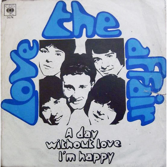 Love Affair i'm happy / a day without love