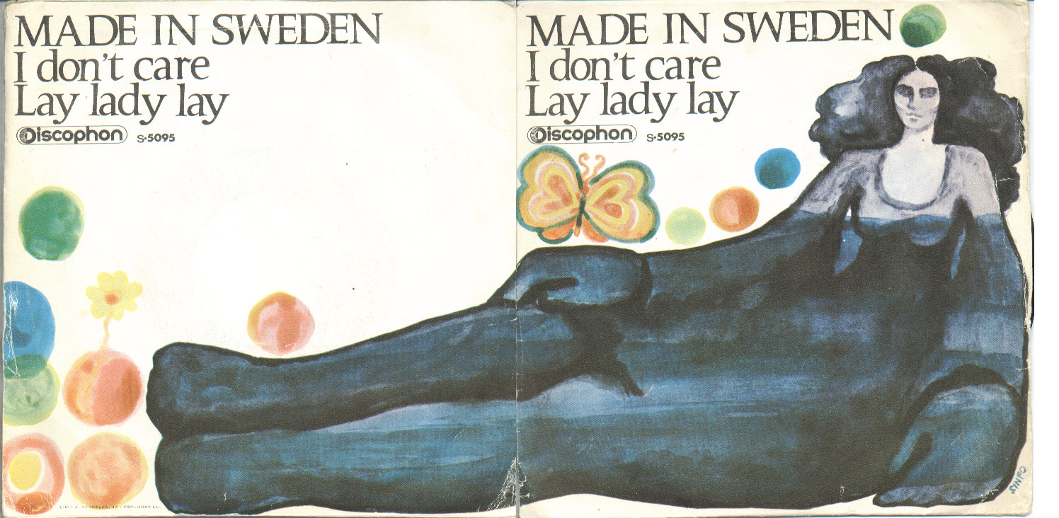 Made In Sweden i don't care / lay lady lay