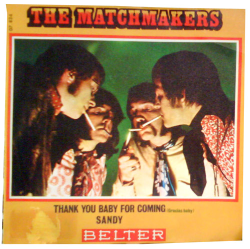 Matchmakers, the thank you baby for coming / sandy