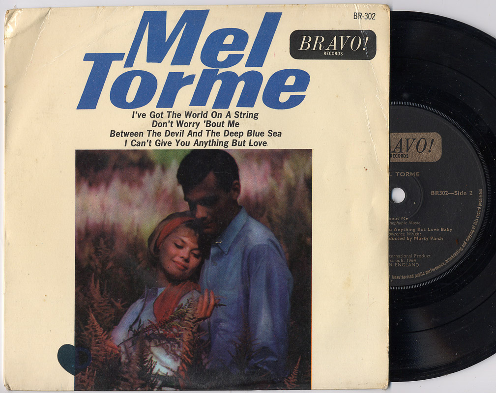 Mel Torme i've got the world on a string / don't worry 'bout me / between the devil and the deep blue sea / i can't give you anything but love