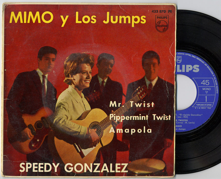 Mimo y los Jumps speedy gonzalez / mr twist / pippermint twist / amapola