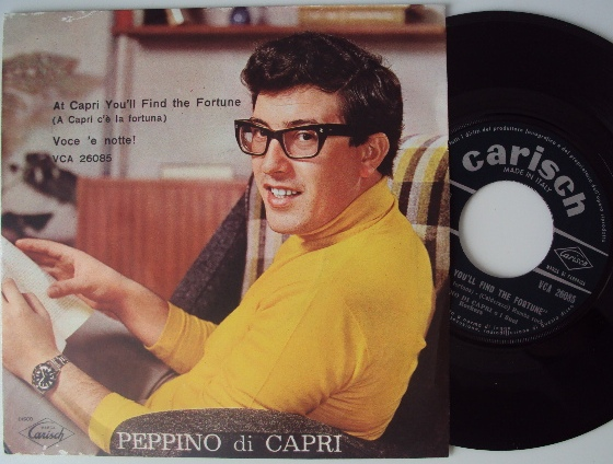 Peppino di Capri e i Suoi Rockers at capri you'll find the fortune / voce 'e notte