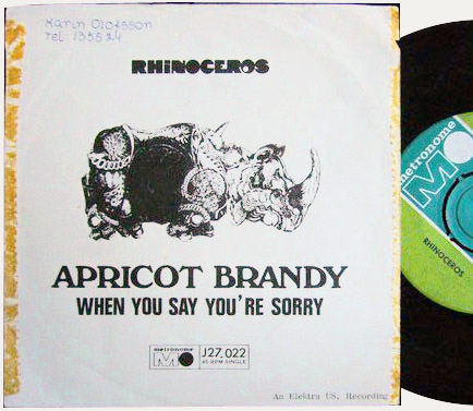 Rhinoceros apricot brandy / when you say you're sorry