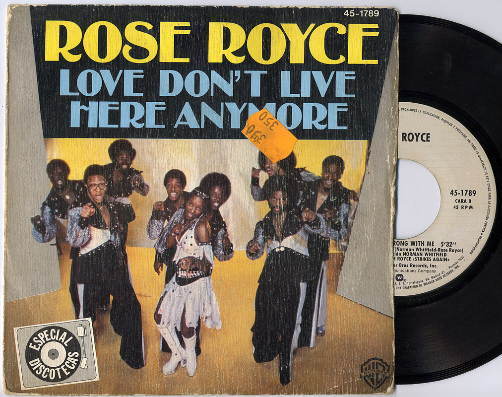 Rose Royce love don't live here anymore / that's what's wrong with me