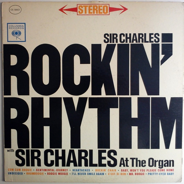 Sir Charles Thompson at the Organ Rockin' Rhythm