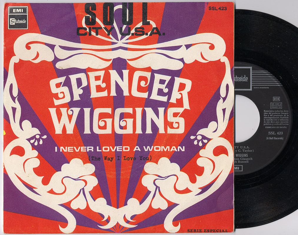 Spencer Wiggins soul city u.s.a. / i never loved a woman