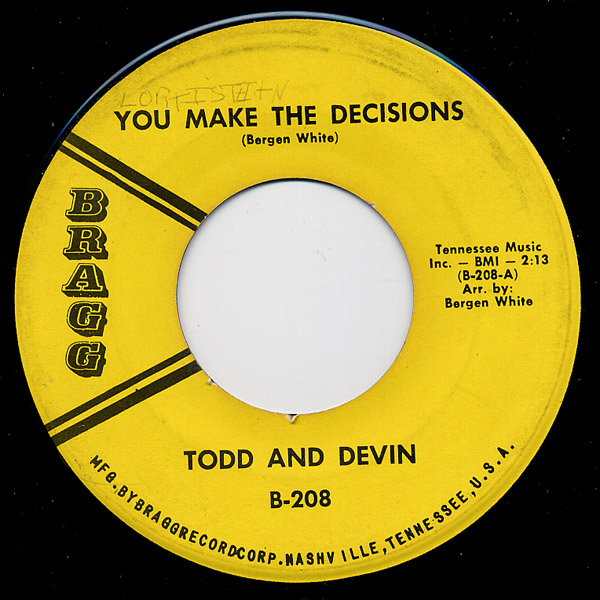 Todd and Devin you make the decisions / you were gone