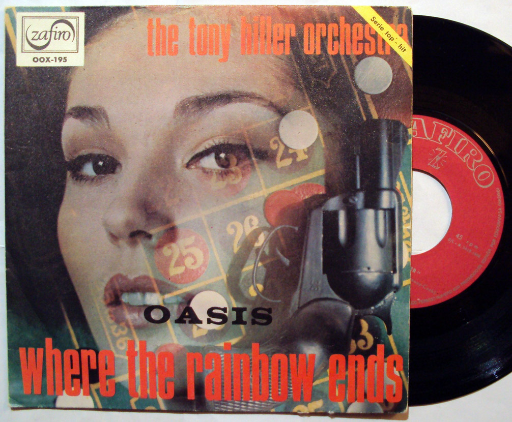Tony Hiller Orchestra oasis / where the rainbow ends