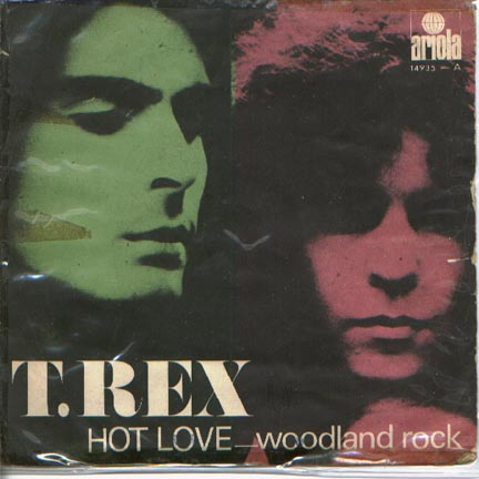 T.Rex hot love / woodland rock