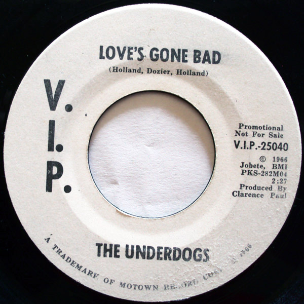 Underdogs, the love's gone bad / love's gone bad